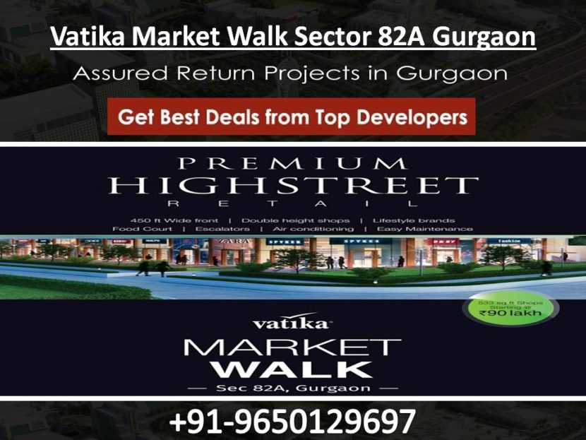 Vatika Market Walk Sector 82A Gurgaon
